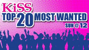 KiSS Top 20 Most Wanted